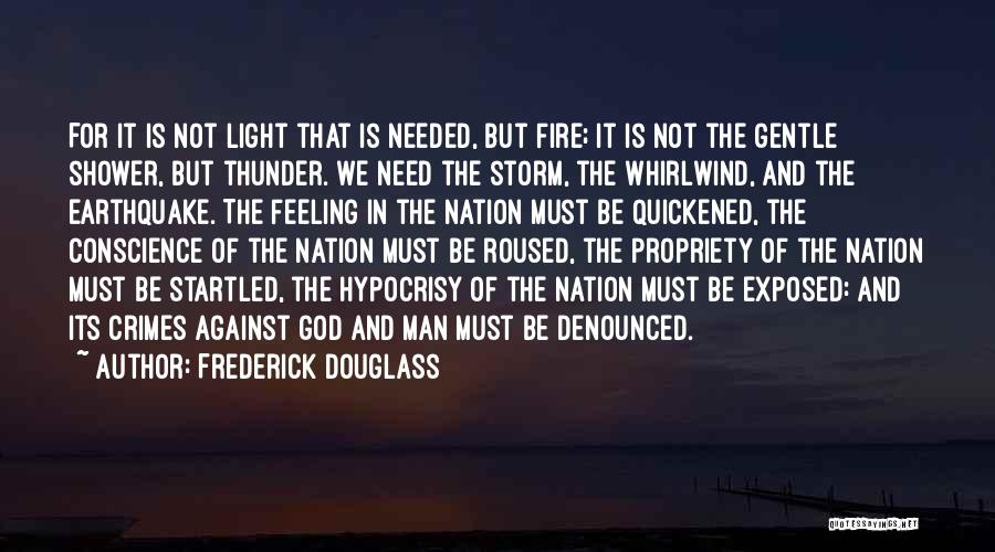Not Needed Quotes By Frederick Douglass