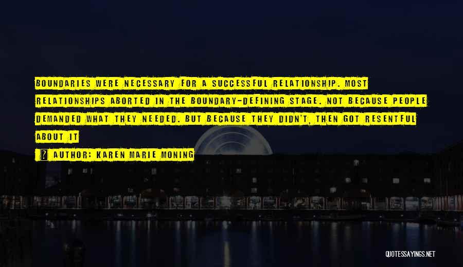 Not Needed Quotes By Karen Marie Moning