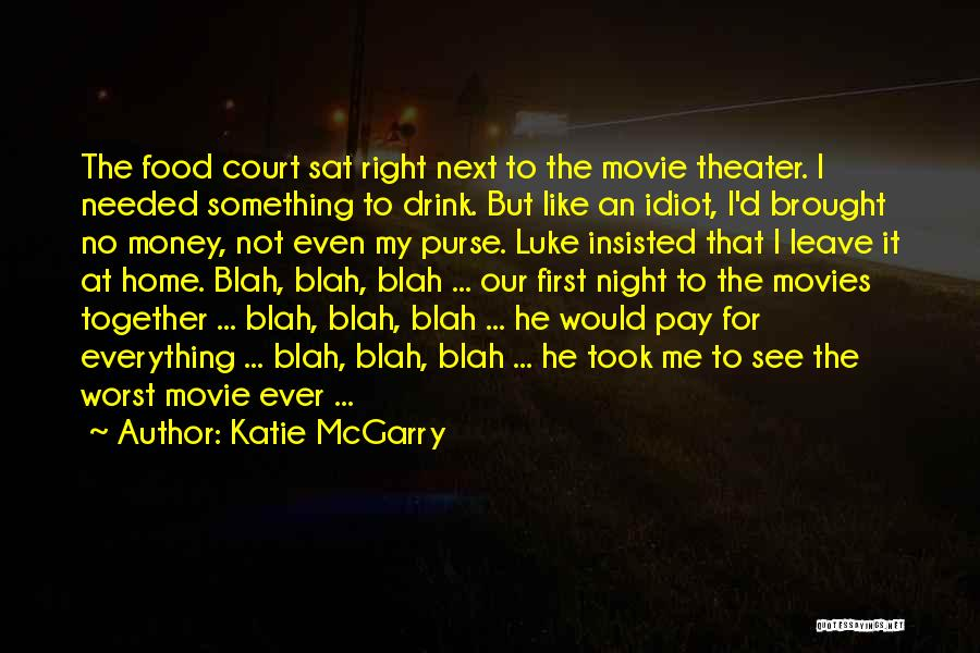Not Needed Quotes By Katie McGarry