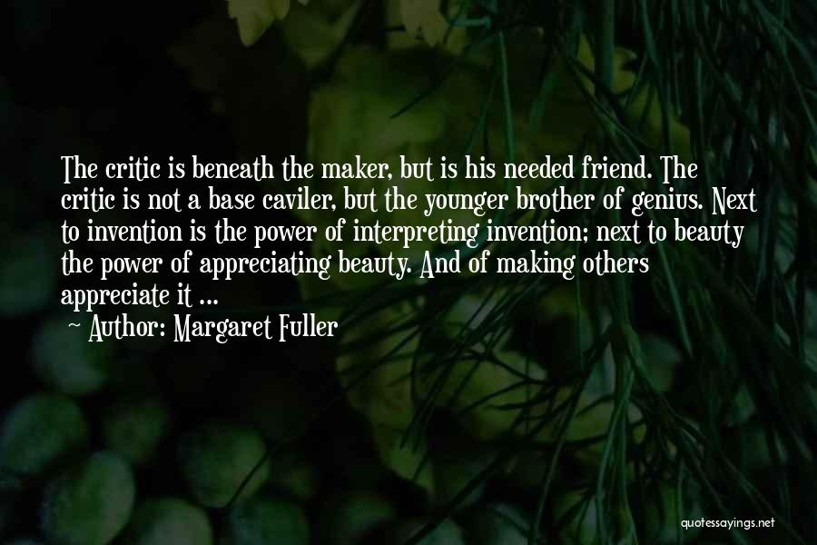 Not Needed Quotes By Margaret Fuller