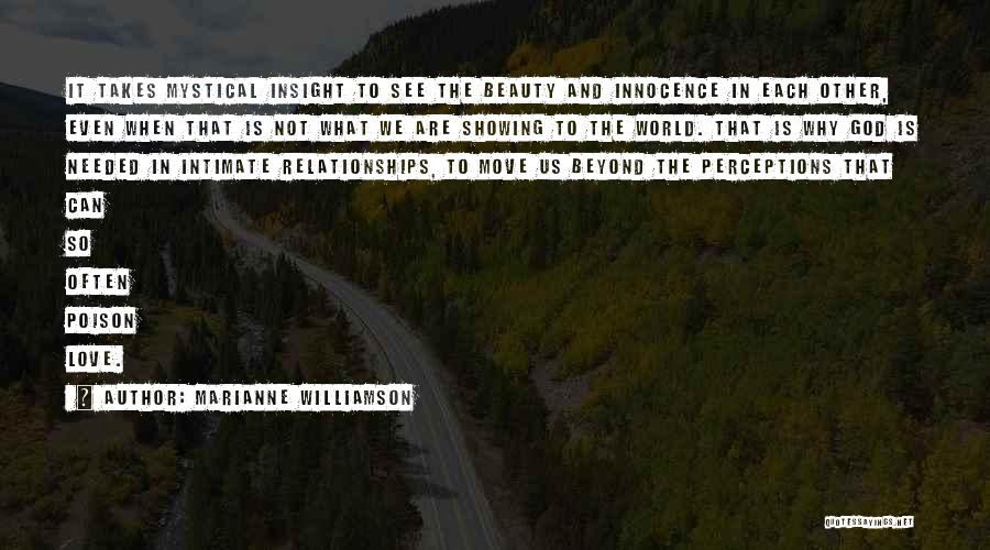 Not Needed Quotes By Marianne Williamson