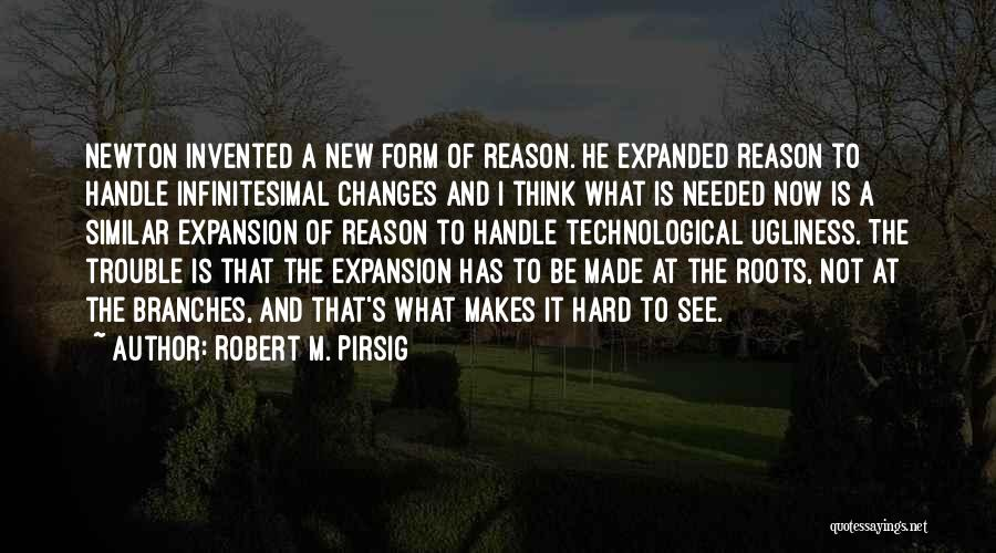 Not Needed Quotes By Robert M. Pirsig