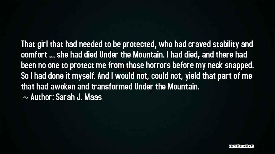 Not Needed Quotes By Sarah J. Maas