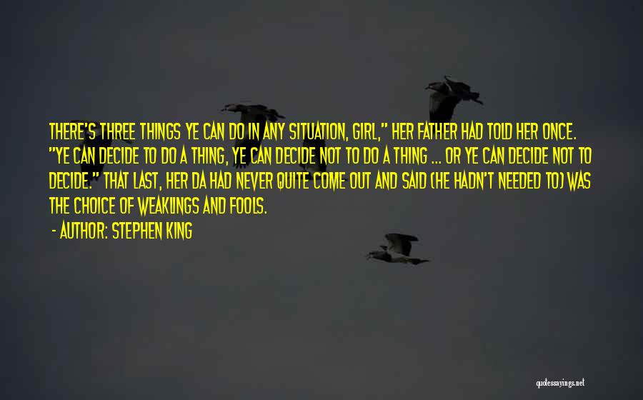 Not Needed Quotes By Stephen King