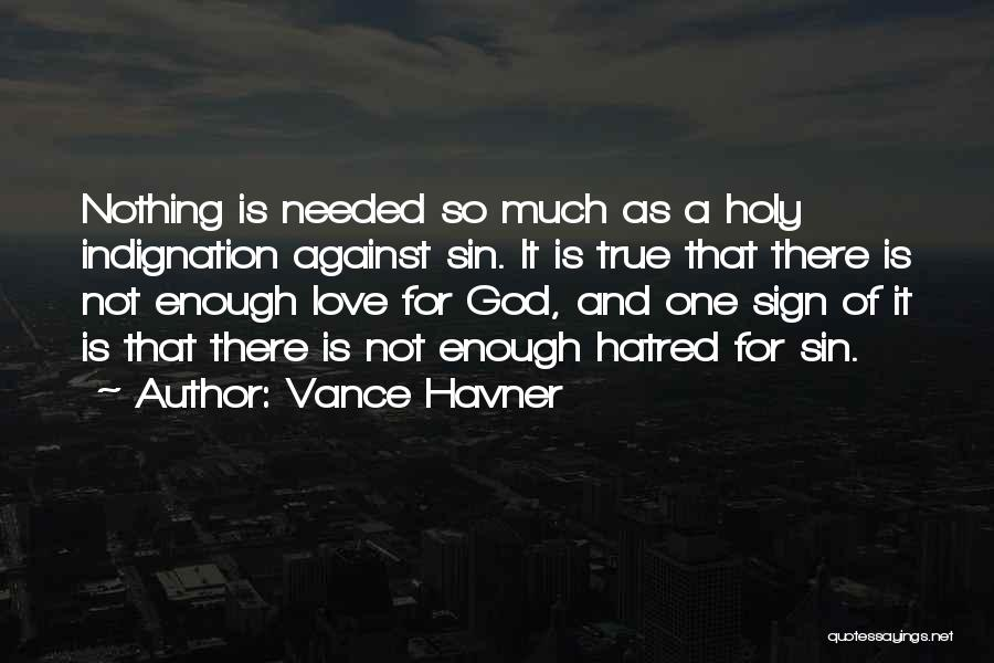 Not Needed Quotes By Vance Havner