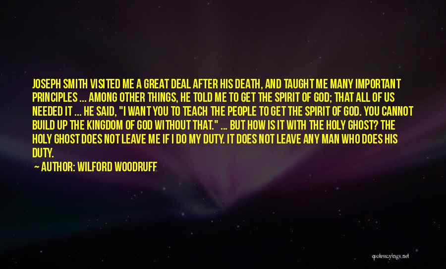 Not Needed Quotes By Wilford Woodruff
