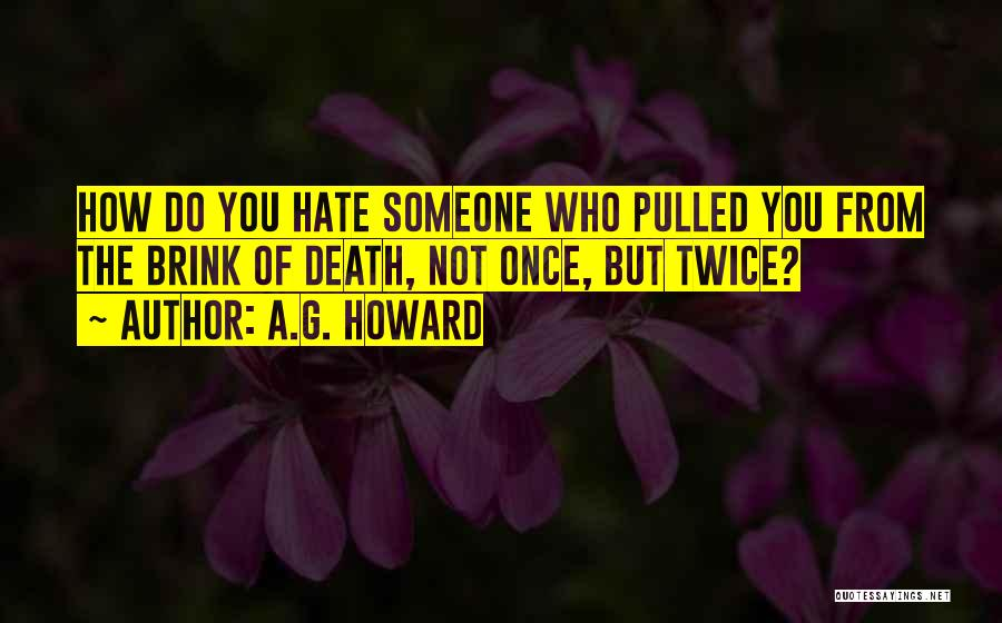 Not Once But Twice Quotes By A.G. Howard