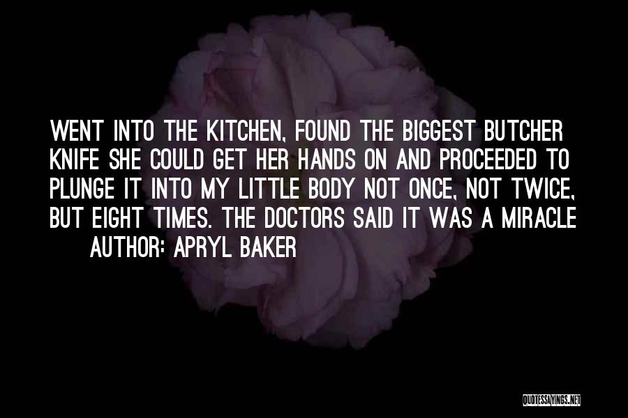 Not Once But Twice Quotes By Apryl Baker