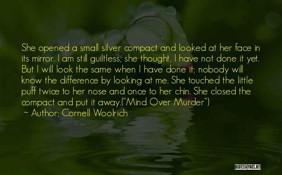 Not Once But Twice Quotes By Cornell Woolrich