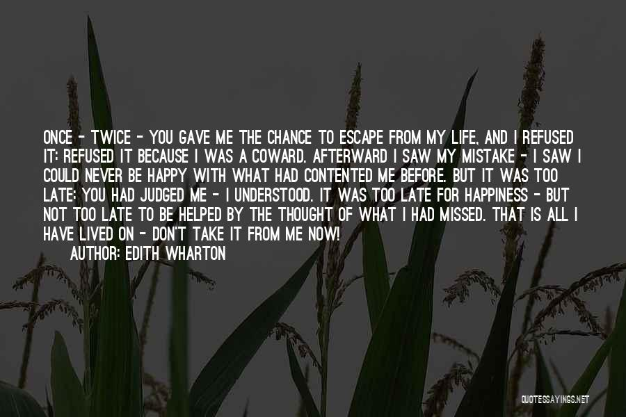 Not Once But Twice Quotes By Edith Wharton