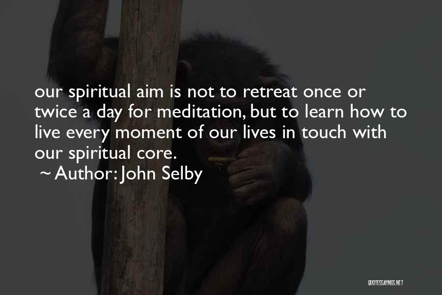 Not Once But Twice Quotes By John Selby