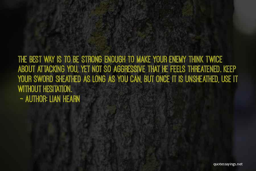 Not Once But Twice Quotes By Lian Hearn