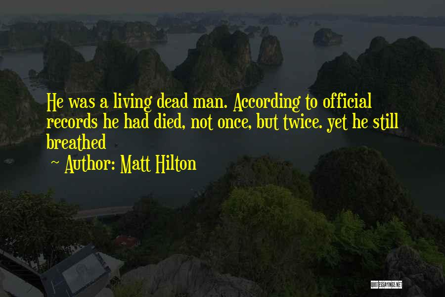 Not Once But Twice Quotes By Matt Hilton