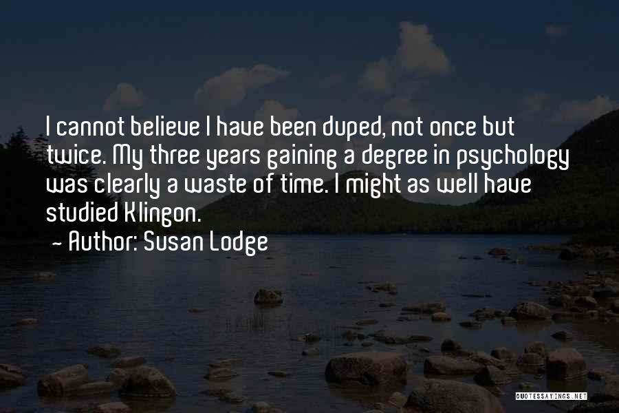 Not Once But Twice Quotes By Susan Lodge