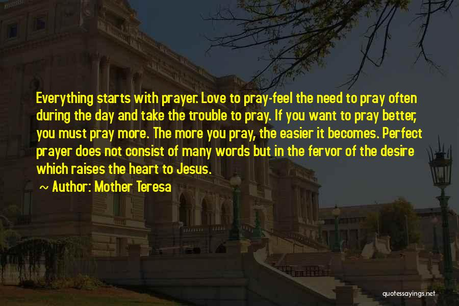 Not Perfect Mother Quotes By Mother Teresa