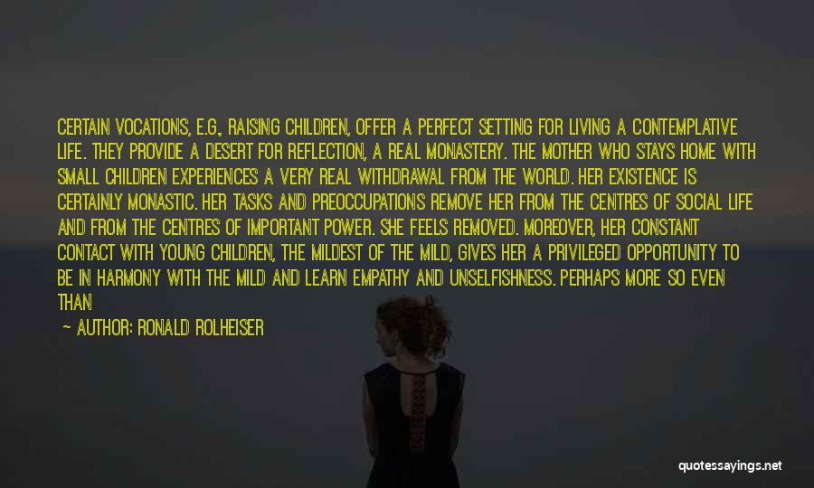 Not Perfect Mother Quotes By Ronald Rolheiser