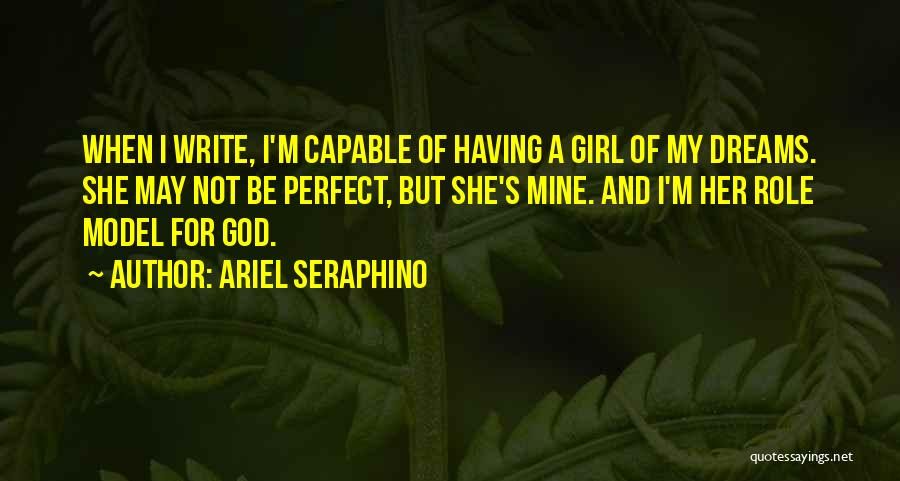Not Perfect Relationships Quotes By Ariel Seraphino