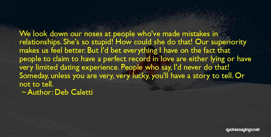 Not Perfect Relationships Quotes By Deb Caletti