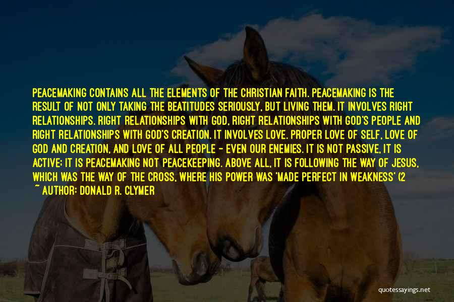 Not Perfect Relationships Quotes By Donald R. Clymer
