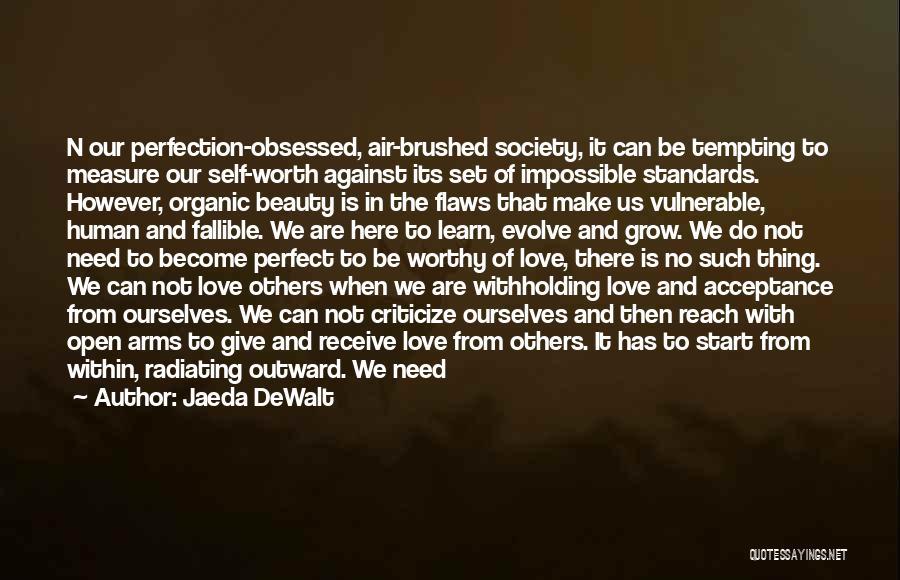 Not Perfect Relationships Quotes By Jaeda DeWalt
