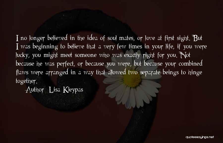 Not Perfect Relationships Quotes By Lisa Kleypas