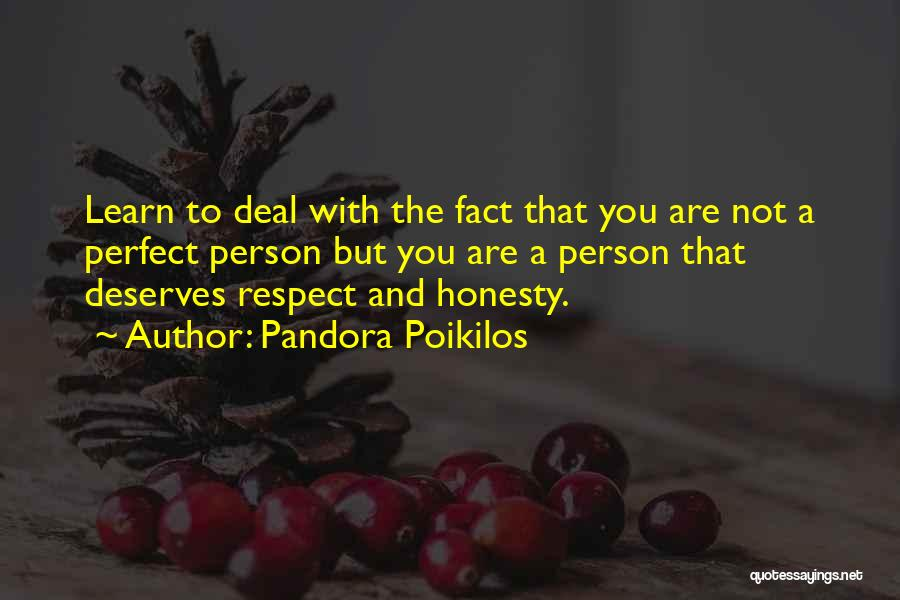 Not Perfect Relationships Quotes By Pandora Poikilos