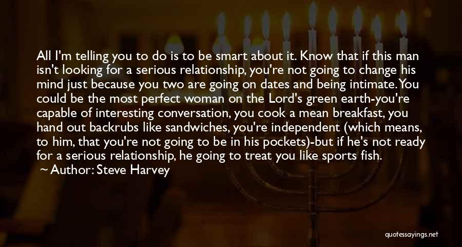 Not Perfect Relationships Quotes By Steve Harvey