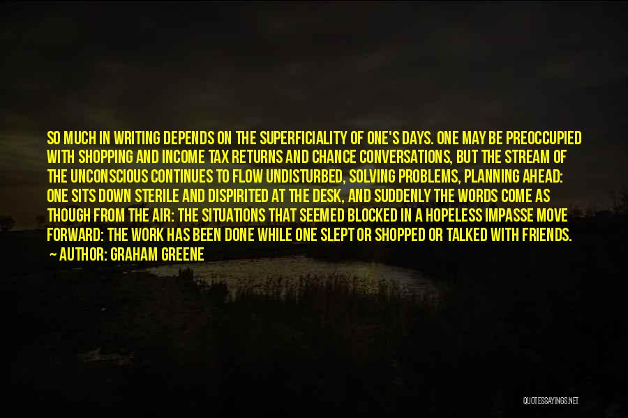 Not Planning Your Life Quotes By Graham Greene