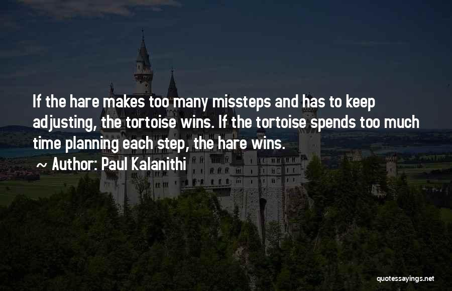 Not Planning Your Life Quotes By Paul Kalanithi