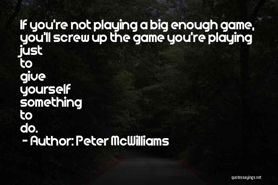 Top 100 Quotes Sayings About Not Playing Games