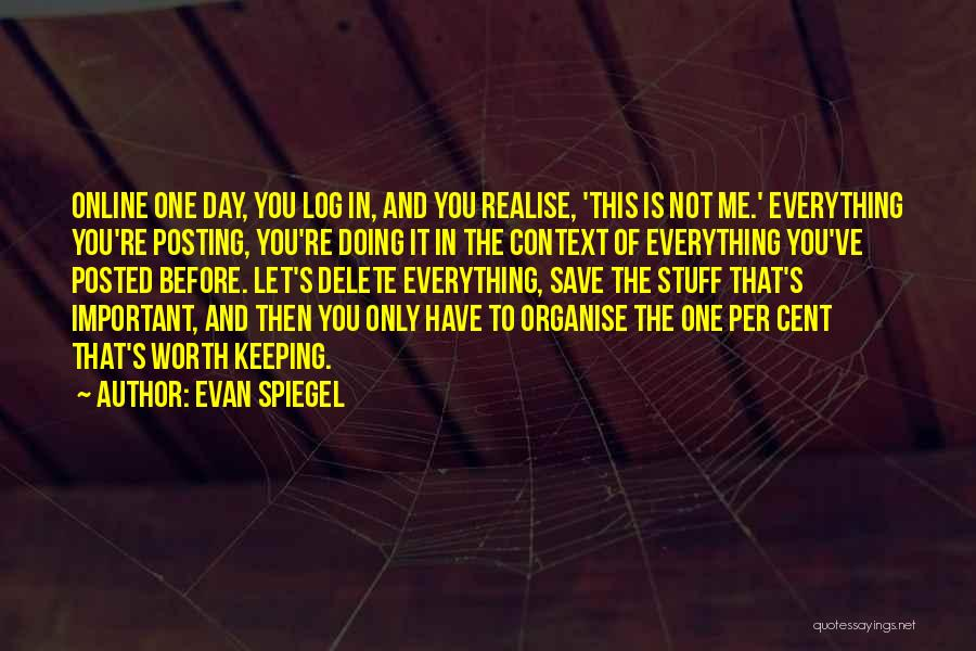 Not Posting Quotes By Evan Spiegel