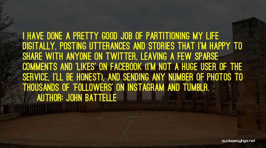 Not Posting Quotes By John Battelle