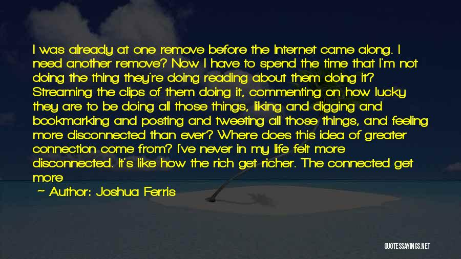Not Posting Quotes By Joshua Ferris