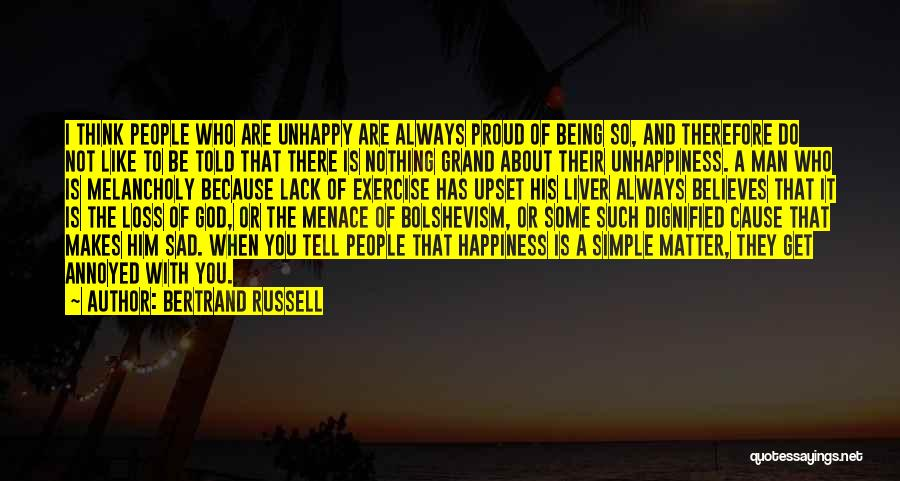 Not Proud Of You Quotes By Bertrand Russell