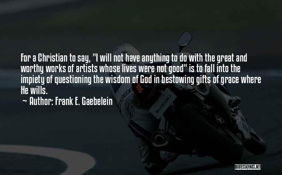 Top 63 Quotes Sayings About Not Questioning God