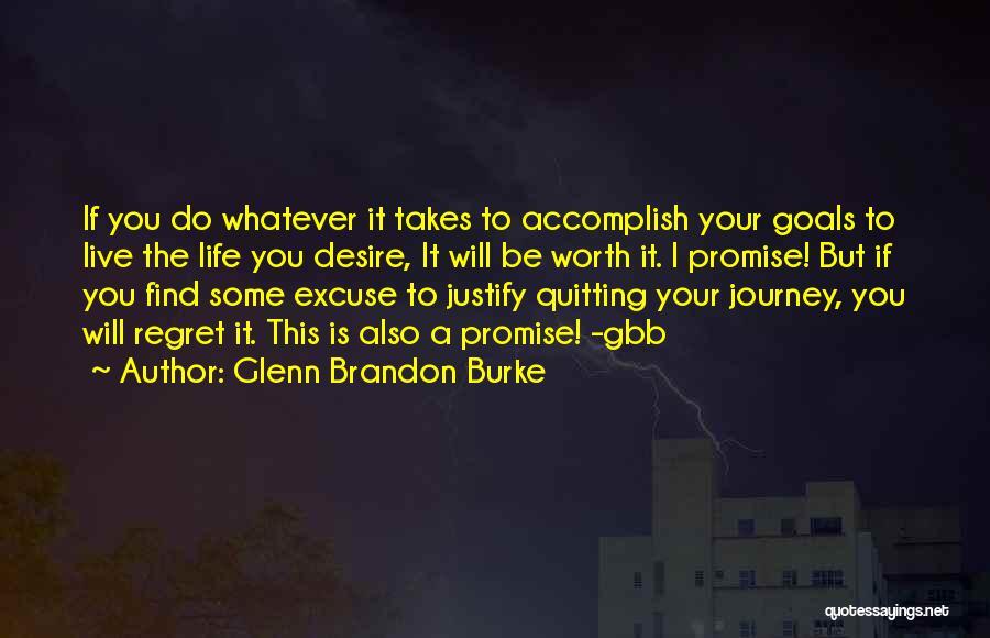 Not Quitting Motivational Quotes By Glenn Brandon Burke