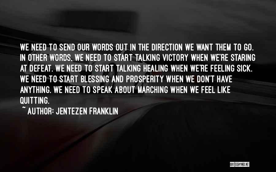 Not Quitting Motivational Quotes By Jentezen Franklin