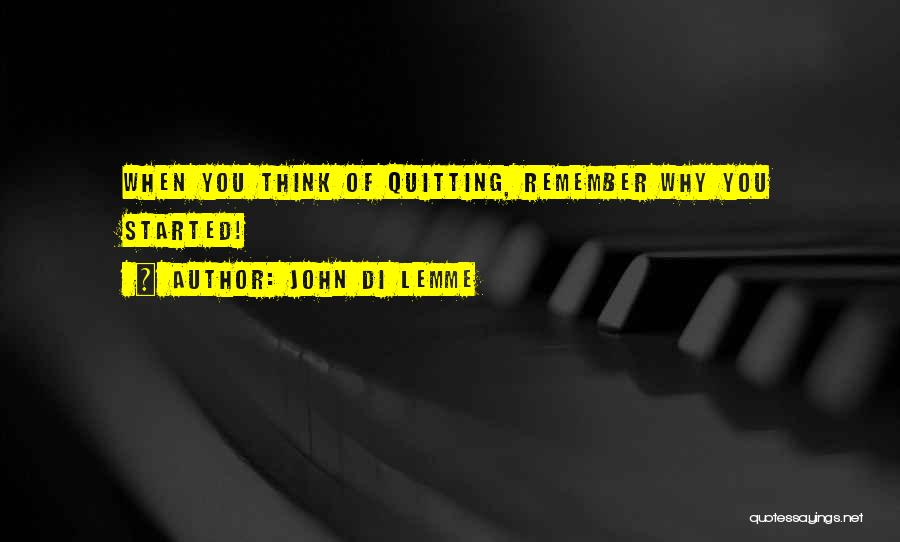 Not Quitting Motivational Quotes By John Di Lemme