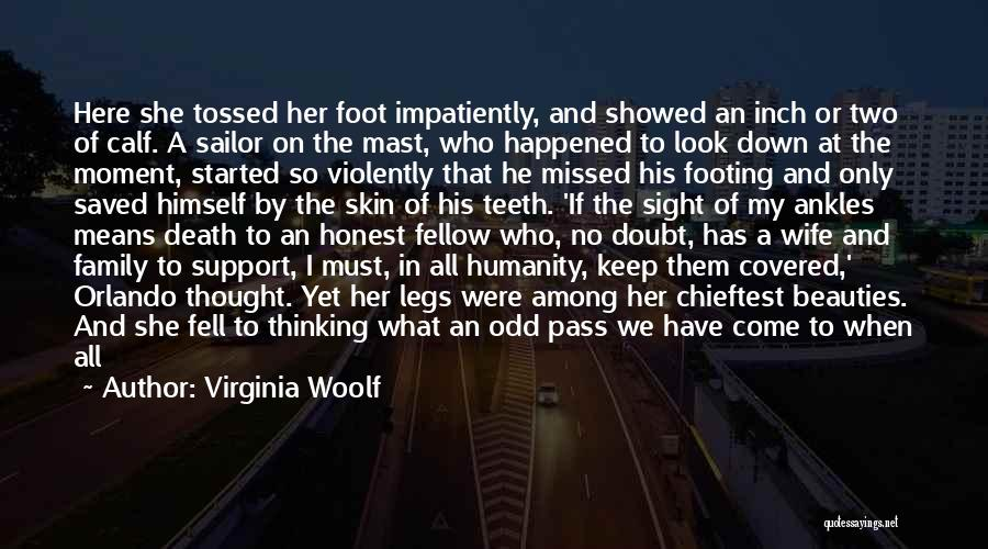 Not Realizing How Much Someone Means To You Quotes By Virginia Woolf