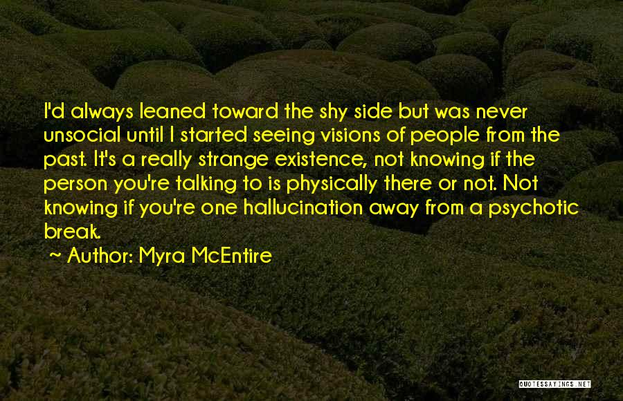 Not Really Knowing A Person Quotes By Myra McEntire