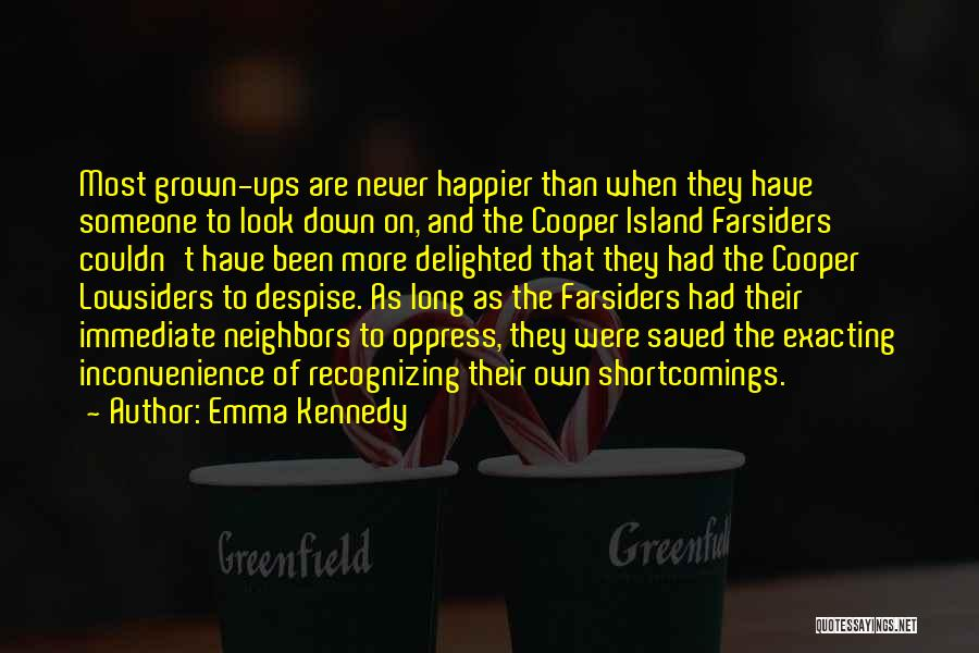 Not Recognizing Yourself Quotes By Emma Kennedy