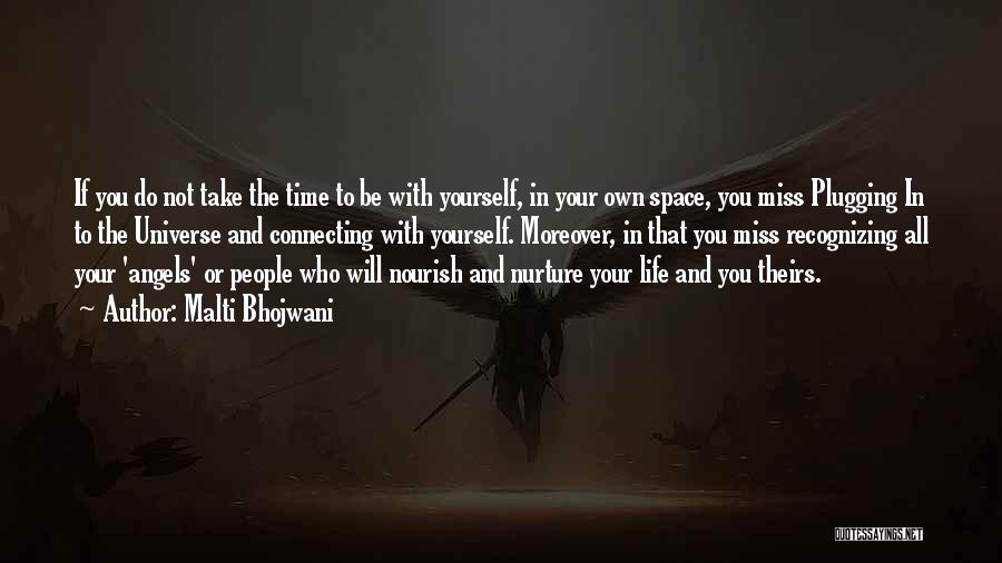 Not Recognizing Yourself Quotes By Malti Bhojwani