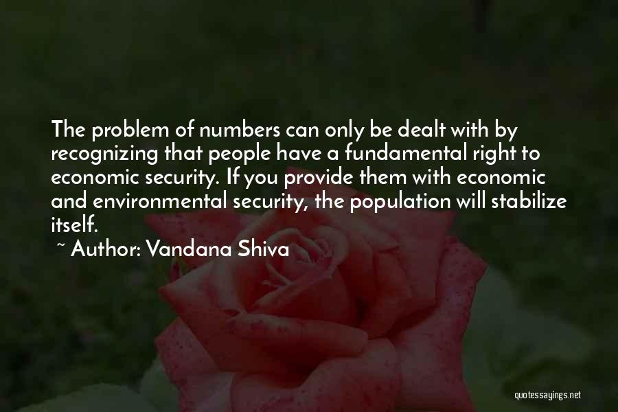 Not Recognizing Yourself Quotes By Vandana Shiva