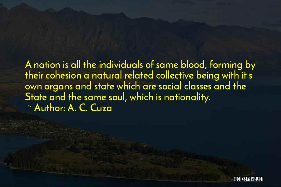 Not Related By Blood Quotes By A. C. Cuza