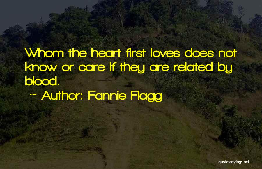 Not Related By Blood Quotes By Fannie Flagg
