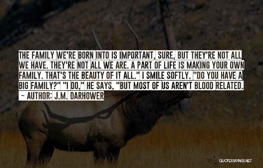 Not Related By Blood Quotes By J.M. Darhower