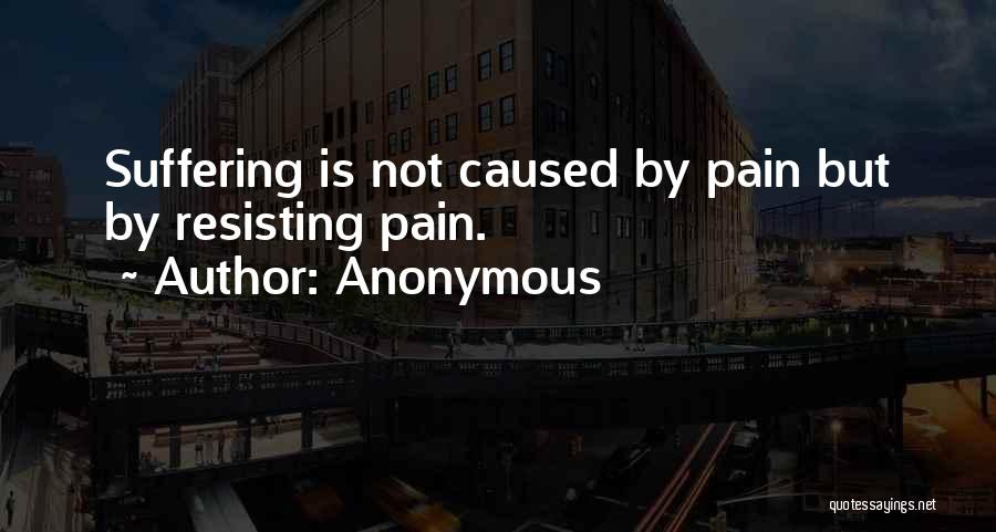 Not Resisting Quotes By Anonymous