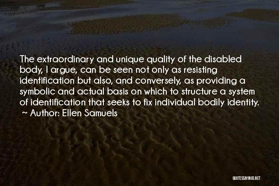 Not Resisting Quotes By Ellen Samuels