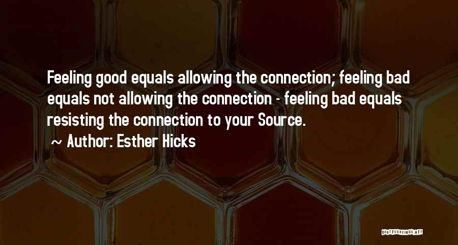 Not Resisting Quotes By Esther Hicks