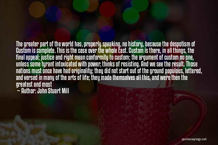 Not Resisting Quotes By John Stuart Mill